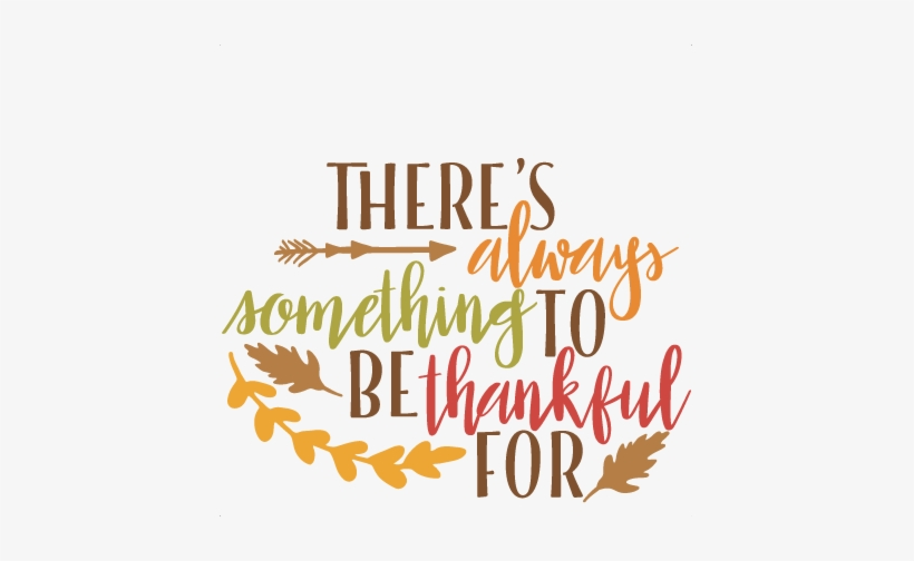 Thankful Thanksgiving Phrase Svg Scrapbook Cut File Thankful Clipart Png Image Transparent Png Free Download On Seekpng
