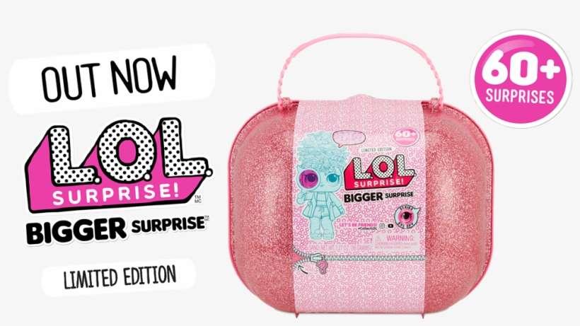 Lol Surprise Bigger Surprise Png Image Transparent Png