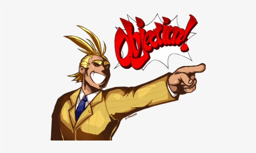Someone Told Me About All Might Screaming Objection Phoenix Wright Objection Png Image Transparent Png Free Download On Seekpng