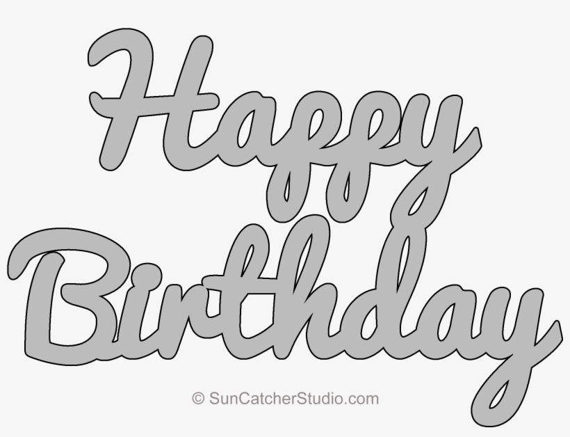 Happy Birthday Pattern Happy Birthday Stencil Printable Png Image Transparent Png Free Download On Seekpng