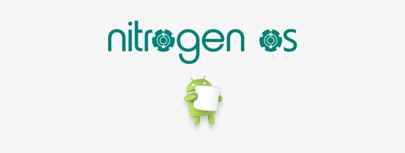 1 Nitrogenos Marshmallow Rom Details - Android Marshmallow