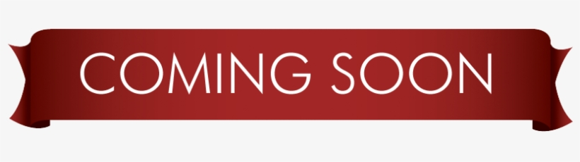 Coming Soon Banner Png PNG Image | Transparent PNG Free Download on SeekPNG
