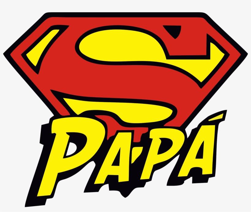 Mejores Frases Para Fb Dia Del Padre Super Papa Png Image