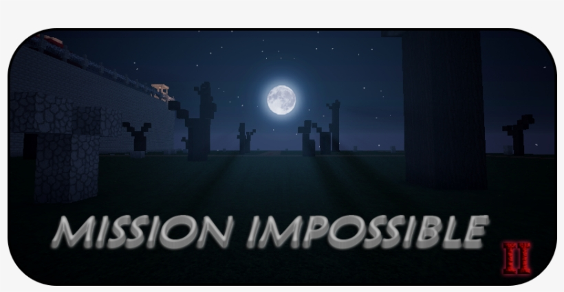 Mission Impossible 2 - - By Abooodahm - - - Moon PNG Image