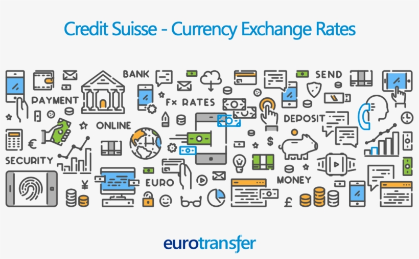 Credit Suisse Transfer Exchange Rates Bank