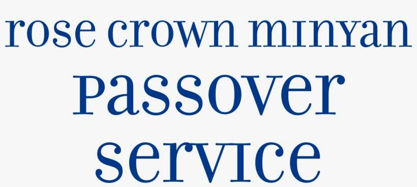 Rose Crown Minyan Passover Service Self Respect Quotes For Girl