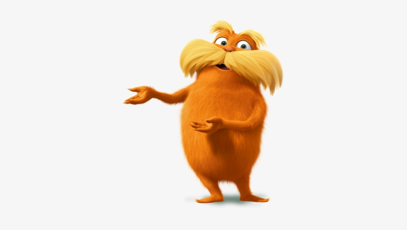 The Lorax Lorax Quotes Let It Grow Png Image Transparent Png Free Download On Seekpng