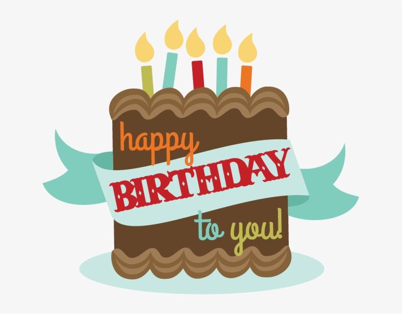 Happy Birthday To You Svg Birthday Cake Svg File Birthday Happy