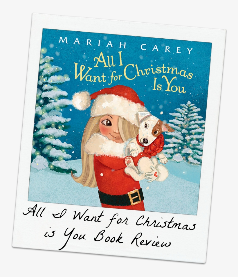 Mariah Carey Christmas Png.Mariah Carey Book All I Want For Christmas Is You Png