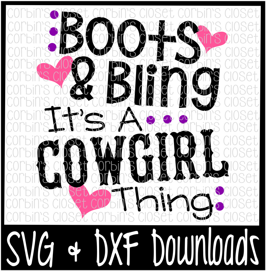 46+ Boots And Bling It's A Cowgirl Thing Cutting File DXF